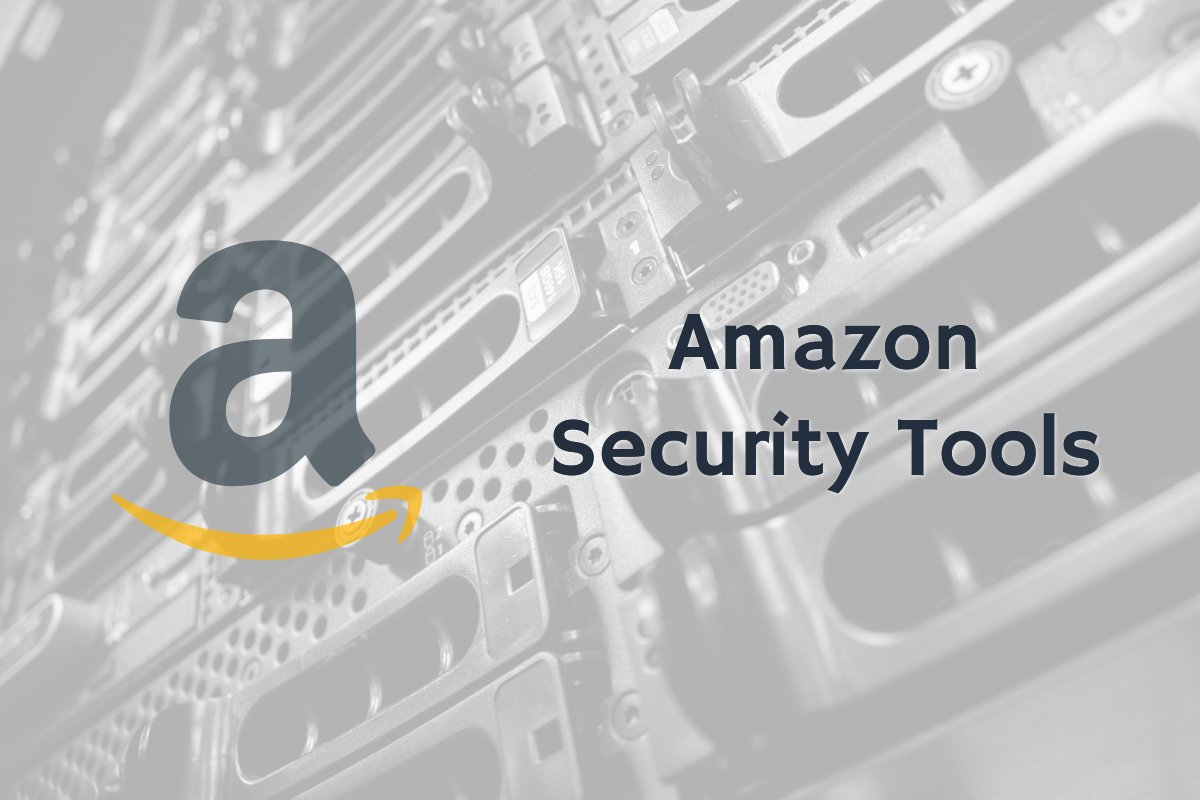 Image of Amazon logo with security tools text